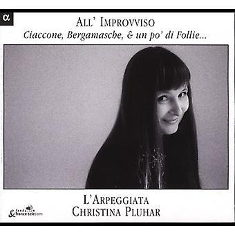 All'Improvviso - All' Improvviso: Ciaccone, Bergamasche, & Un Po' Di Follie... [CD] USA import