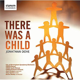 Jonathon Dove - Jonathan Dove: There Was a Child [CD] USA import