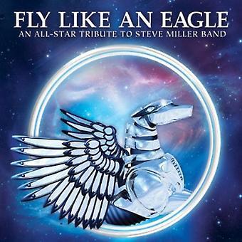 Lentää kuin Eagle-an All-Star Tribute - Fly kuten Eagle-an All-Star Tribute [CD] Yhdysvallat tuoda