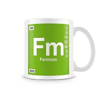 Vetenskaplig tryckt mugg med elementet Symbol 100 Fm - Fermium