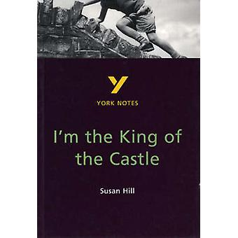 I'm the King of the Castle - York Notes for GCSE (2nd Revised edition)