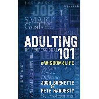Adulting 101 - ce que je n'apprennent à l'école par Josh Burnette - 978142