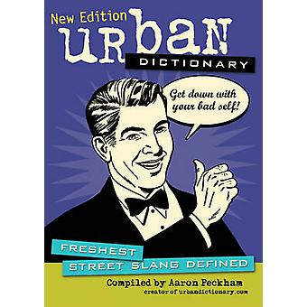 Urban Dictionary - Freshest Street Slang Defined by Urbandictionary.co