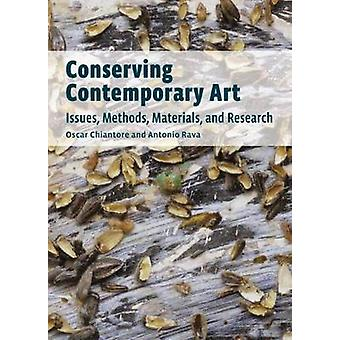 Behoudende hedendaagse kunst - kwesties - methoden - materialen - onderzoek