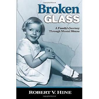 Zerbrochenes Glas: Eine Familie Reise durch psychische Erkrankungen