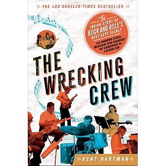 De Wrecking Crew: De binnenkant verhaal van de best bewaarde geheim van de Rock and Roll