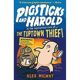 Pigsticks e Harold: il ladro di Tuptown!