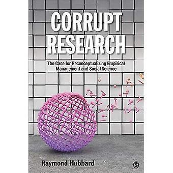 Recherche corrompu: L'affaire pour repenser la gestion empirique et sciences sociales