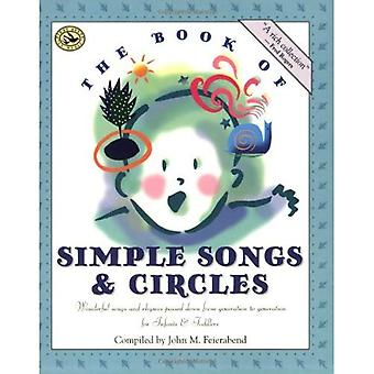 The Book of Simple Songs and Circles: Wonderful Songs and Rhymes Passed Down from Generation to Generation (First Steps in Music)