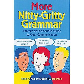 Meer Nitty-gritty Grammatik: Een andere niet-zo-grote gids voor duidelijke communicatie