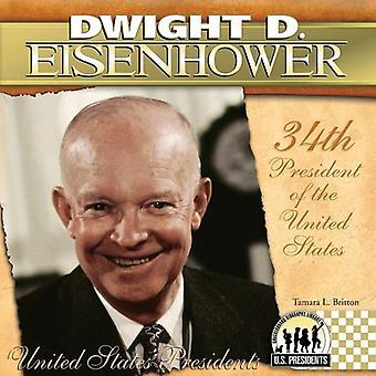 Dwight D. Eisenhower: 34ste President van de Verenigde Staten (Verenigde Staten voorzitters (Abdo))