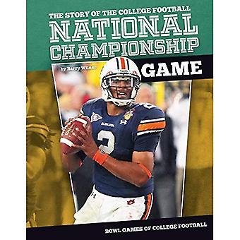 Histoire du match de Championnat National de Football collégial (jeux de cuvette du Football collégial)