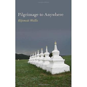 Pèlerinage à n'importe où
