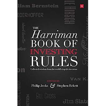 Het boek van de Harriman investeren regels: onschatbare waarde advies van 150 Master investeerders