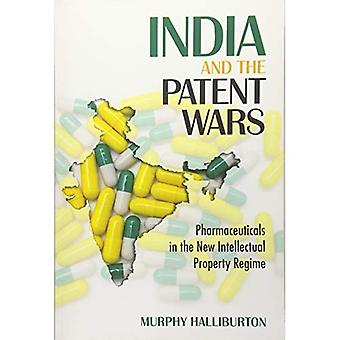 India and the Patent Wars:� Pharmaceuticals in the New� Intellectual Property Regime (The Culture and Politics of Health Care Work)