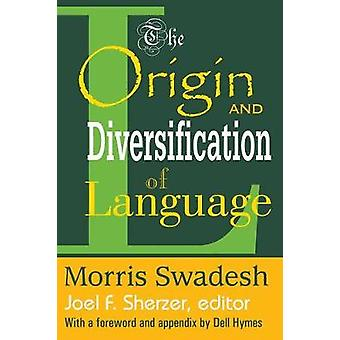 The Origin and Diversification of Language by Swadesh & Morris