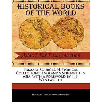 Englands Stärke von Sir Thomas Hungerford & Holdich in Asien