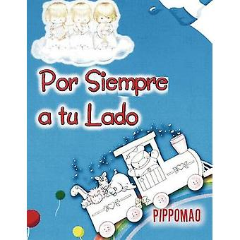 Por Siempre ein Tu Lado von Pippomao