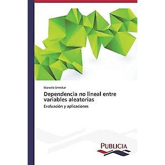 Dependencia pas linéaire entre les variables aleatorias par Smrekar Marcelo