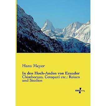 En den HochAnden von Ecuador por Meyer y Hans