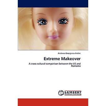 Extreme Makeover door Andrei & Andreea Georgiana