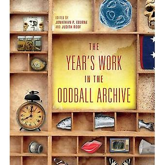 The Year's Work in the Oddball Archive by Jonathan P. Eburne - Judith