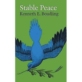 Stable Peace by Kenneth Ewart Boulding - 9780292764484 Book