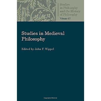 Studies in Medieval Philosophy by John F. Wippel - 9780813230825 Book