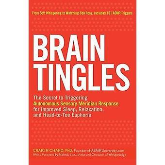 Brain Tingles - The Secret to Triggering Autonomous Sensory Meridian R