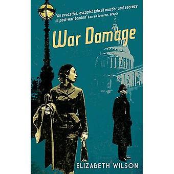 Kriegsschäden von Elizabeth Wilson