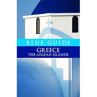 Blue Guide Greece the Aegean Islands by Nigel McGilchrist - Heinrich