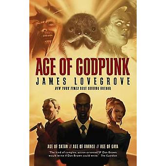 Age of Godpunk - Age of Anansi - Age of Satan and Age of Gaia by James