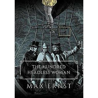 The Hundred Headless Woman by Ernst & Max