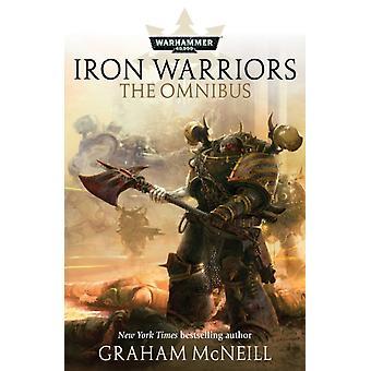 Iron Warriors Omnibus by C L Werner