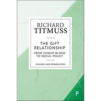 Gift Relationship by Richard Titmuss
