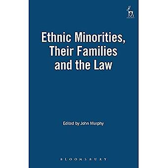 Ethnic Minorities, Their Families and the Law