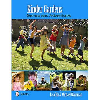 Kinder Gardens Games and Adventures by Michael Glassman