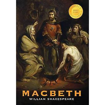 Macbeth 1000 Copy Limited Edition by Shakespeare & William