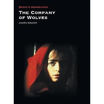 The Company of Wolves by James Gracey - 9781911325314 Book