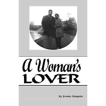 A Womans Lover by Hampden & Yvonne