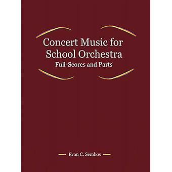 Concert Music for School Orchestra by Sembos & Evangelos & C.