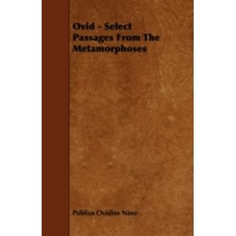 Ovid  Select Passages from the Metamorphoses by Naso & Publius Ovidius