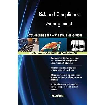 Risk and Compliance Management Complete SelfAssessment Guide by Blokdyk & Gerardus