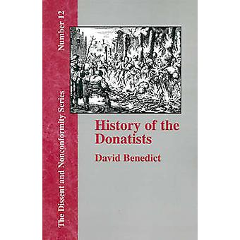 History of the Donatists by Benedict & David