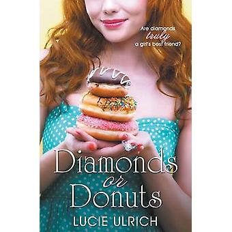 Diamonds and Donuts by Ulrich & Lucie