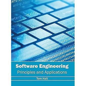 Software Engineering Principles and Applications by Halt & Tom
