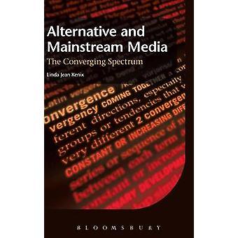 Alternative and Mainstream Media by Kenix & Linda Jean
