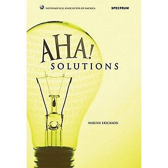 Aha! Solutions by Martin J. Erickson - 9780883858295 Book