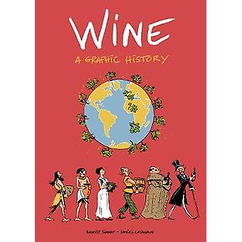 Wine - A Graphic History by Benoist Simmat - 9781910593806 Book