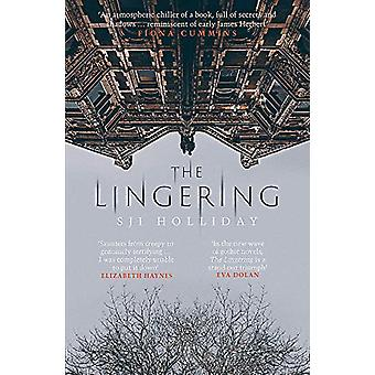 The Lingering by S. J. I. Holliday - 9781912374533 Book